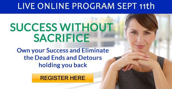 Success Without Sacrifice online live program August 28